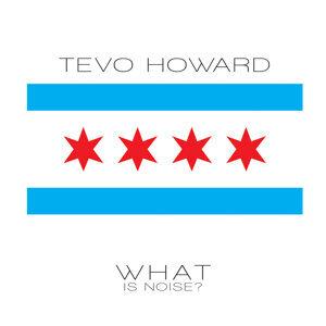 Tevo Howard 歌手頭像