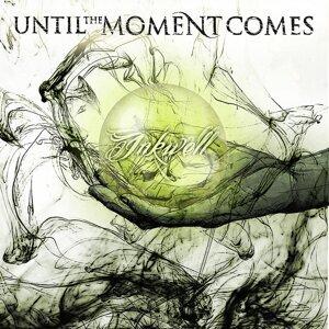 Until the Moment Comes Foto artis