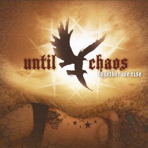 Until Chaos Foto artis