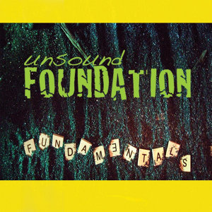 Unsound Foundation Foto artis