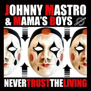 Johnny Mastro & Mama's Boys Foto artis
