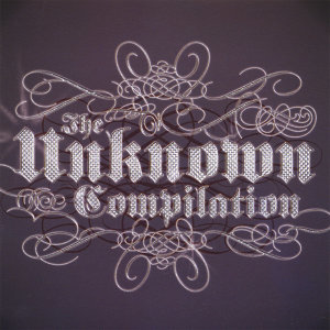The Unknown Compilation Foto artis