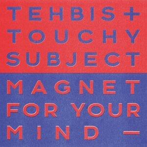 Tehbis x Touchy Subject Foto artis