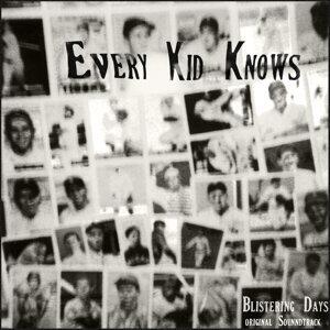 Every Kid Knows Foto artis