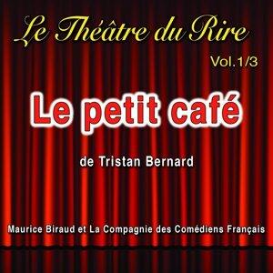 Maurice Biraud, La Compagnie des Comédiens Français Foto artis