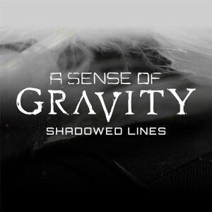 A Sense of Gravity Foto artis