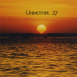 Unimother 27 Foto artis