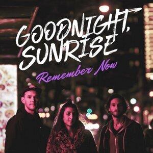 Goodnight, Sunrise Foto artis