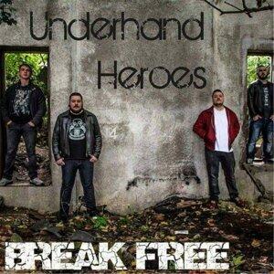 Underhand Heroes Foto artis