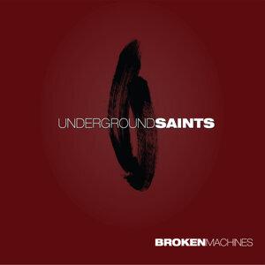 Underground Saints Foto artis
