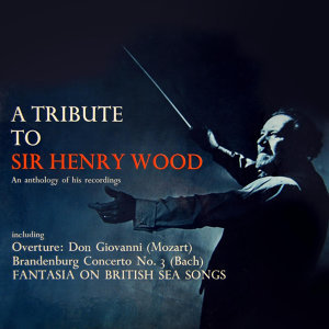Sir Henry Wood 歌手頭像