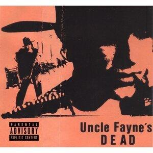 Uncle Fayne's Dead Foto artis