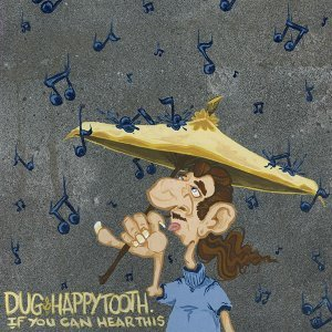 Dug & Happy Tooth Foto artis