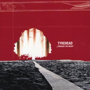 Tyrehead Foto artis