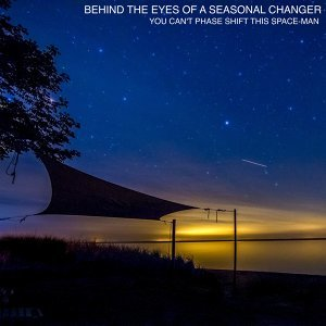 Behind the Eyes of a Seasonal Changer Foto artis