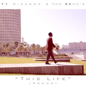 Ty Hickson & The 35mm's Foto artis