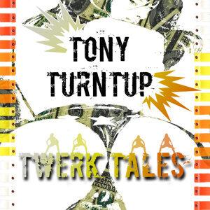 Tony Turntup Foto artis