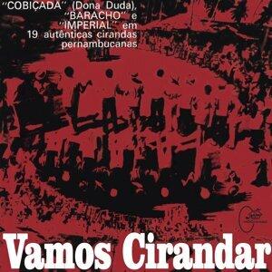 Ciranda do Baracho, Ciranda a Cobiçada, Ciranda Imperial Foto artis