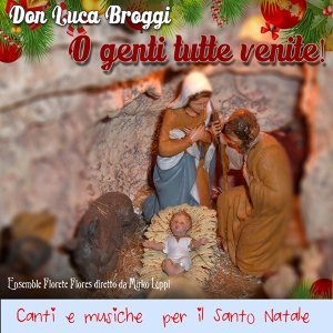 Don Luca Broggi, Ensemble Florete Flores, Mirko Luppi Foto artis