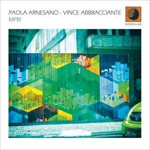 Paola Arnesano, Vince Abbracciante Foto artis