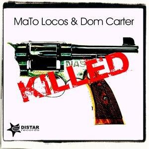 MaTo Locos, Dom Carter Foto artis