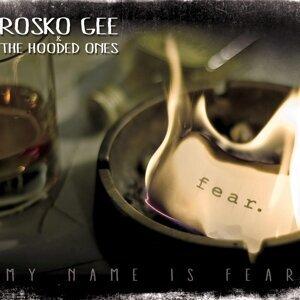 Rosko Gee & the Hooded Ones Foto artis