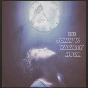 The John V. Variety Hour Foto artis