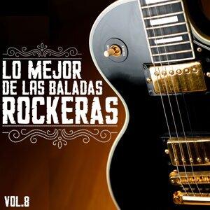 Lo Mejor De Las Baladas Rockeras, Vol. 8 Foto artis