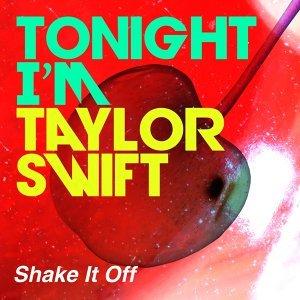 Tonight i'm Taylor Swift Foto artis