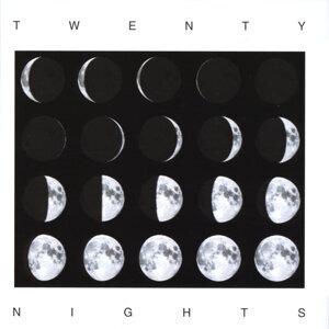 Twenty Nights Foto artis