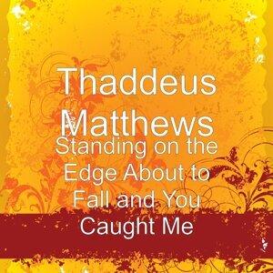 Thaddeus Matthews Foto artis