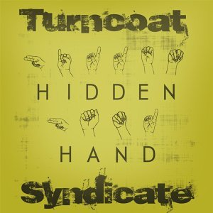 Turncoat Syndicate Foto artis