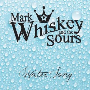 Mark Whiskey and the Sours Foto artis