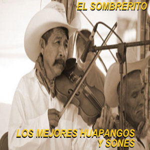 Los Mejores Huapangos Y Sones Foto artis