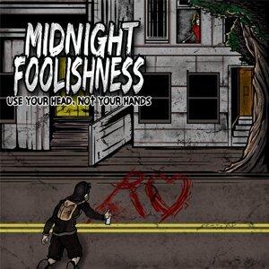Midnight Foolishness Foto artis