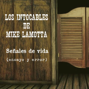 Los Intocables de Mike LaMotta Foto artis