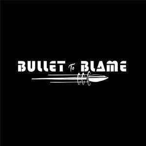 Bullet to Blame Foto artis