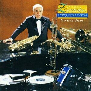 Maestro Zezinho, Orquestra TV Som Foto artis