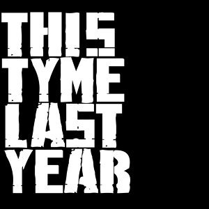 This Tyme Last Year Foto artis