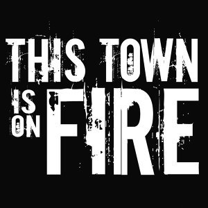 This Town Is On Fire Foto artis