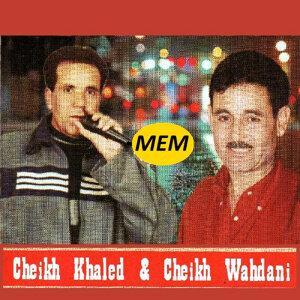 Cheikh Khaled, Cheikh Wahdani Foto artis