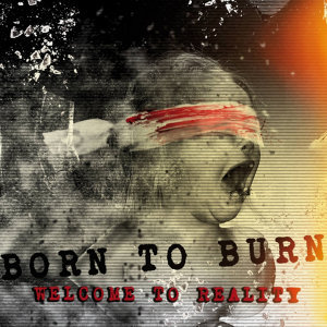 Born to Burn Foto artis