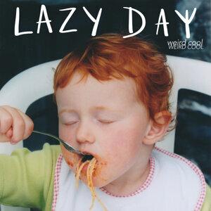 Lazy Day Foto artis