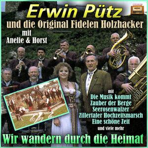 Erwin Pütz und die Original Fidelen Holzhacker, Anelie & Horst Foto artis