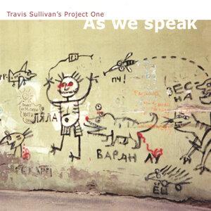 Travis Sullivan's Project One Foto artis