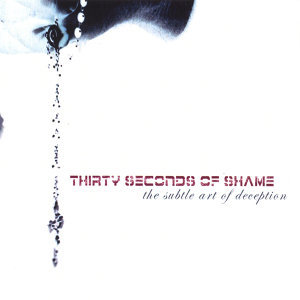 thirty seconds of shame Foto artis