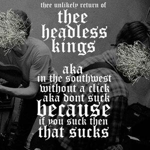 Thee Headless Kings Foto artis