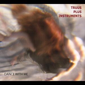 Truus Plus Instruments Foto artis