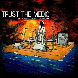 Trust the Medic Foto artis