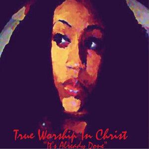 True Worship in Christ Foto artis